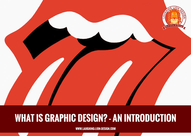 What is Graphic Design - Laughing Lion Design