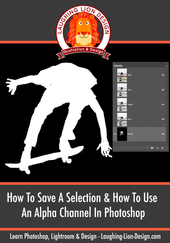 How-To-Save-A-Selection-And-Use-An-Alpha-Channel-In-Photoshop